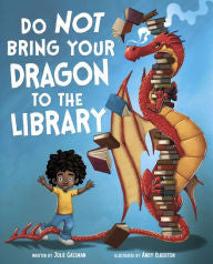 Do Not Bring Your Dragon to the Library - EyeSeeMe African American Children's Bookstore