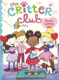 The Critter Club:  Ellie's Lovely Idea - EyeSeeMe African American Children's Bookstore