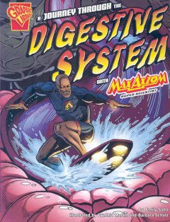 Max Axiom, Super Scientist - A Journey through the Digestive System - EyeSeeMe African American Children's Bookstore