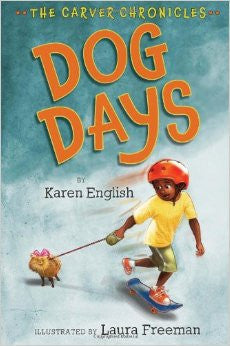 The Carver Chronicles Series #1:  Dog Days - EyeSeeMe African American Children's Bookstore