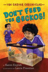The Carver Chronicles Series #3: Don't Feed the Geckos! - EyeSeeMe African American Children's Bookstore