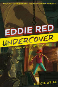 Eddie Red Undercover Series #3: Doom at Grant's Tomb