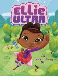 Ellie Ultra - An Extra-Ordinary Girl - EyeSeeMe African American Children's Bookstore