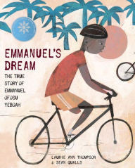 Emmanuel's Dream: The True Story of Emmanuel Ofosu Yeboah - EyeSeeMe African American Children's Bookstore