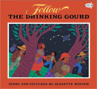 Follow the Drinking Gourd - EyeSeeMe African American Children's Bookstore