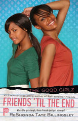 Friends 'til the End (The Good Girlz Series) - EyeSeeMe African American Children's Bookstore