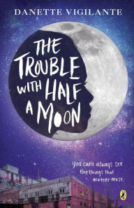 The Trouble with Half a Moon - EyeSeeMe African American Children's Bookstore