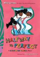 Dyamonde Daniel: Halfway to Perfect     (Series #3) - EyeSeeMe African American Children's Bookstore
