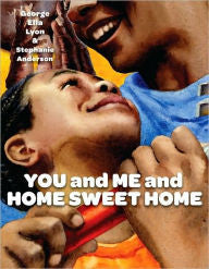You and Me and Home Sweet Home - EyeSeeMe African American Children's Bookstore
