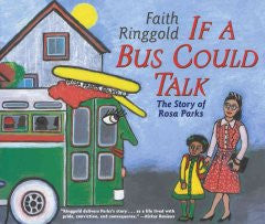 If a Bus Could Talk: The Story of Rosa Parks by Faith Ringgold - EyeSeeMe African American Children's Bookstore