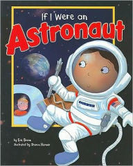 If I Were an Astronaut - EyeSeeMe African American Children's Bookstore