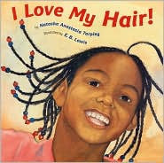 I Love My Hair - EyeSeeMe African American Children's Bookstore