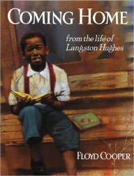 Coming Home: From the Life of Langston Hughes - EyeSeeMe African American Children's Bookstore
