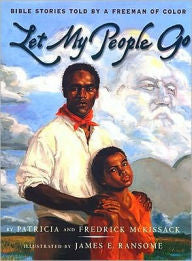 Let My People Go: Bible Stories Told by a Freeman of Color - EyeSeeMe African American Children's Bookstore