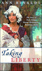 Taking Liberty: The Story of Oney Judge, George Washington's Runaway Slave - EyeSeeMe African American Children's Bookstore