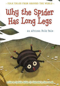 Why the Spider Has Long Legs: An African Folk Tale - EyeSeeMe African American Children's Bookstore