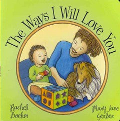 The Ways I Will Love You - EyeSeeMe African American Children's Bookstore