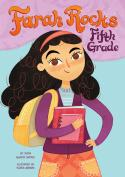 Farah Rocks Fifth Grade (Book 1)