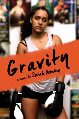 Gravity - a novel by Sarah Deming