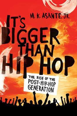 It;s Bigger Than Hip Hop