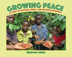 Growing Peace: A Story of Farming, Music, and Religious Harmony - EyeSeeMe African American Children's Bookstore