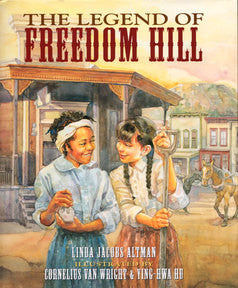 The Legend of Freedom Hill - EyeSeeMe African American Children's Bookstore