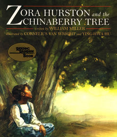 Zora Hurston and the Chinaberry Tree - EyeSeeMe African American Children's Bookstore