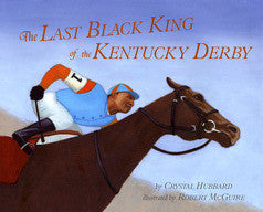 The Last Black King of the Kentucky Derby - EyeSeeMe African American Children's Bookstore