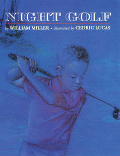 Night Golf - EyeSeeMe African American Children's Bookstore