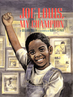 Joe Louis, Our Champion - EyeSeeMe African American Children's Bookstore