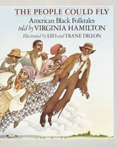 The People Could Fly: American Black Folktales - EyeSeeMe African American Children's Bookstore