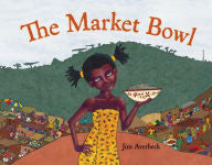The Market Bowl - EyeSeeMe African American Children's Bookstore