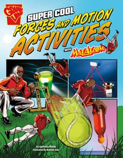 Max Axiom Science and Engineering Activities Series - Super Cool Forces and Motion Activities