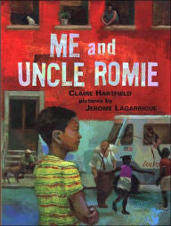 Me and Uncle Romie: A Story Inspired by the Life and Art of Romare Bearden - EyeSeeMe African American Children's Bookstore