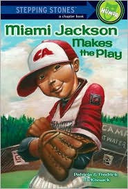 Stepping Stone Books - Miami Jackson Makes the Play - EyeSeeMe African American Children's Bookstore