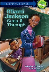 Stepping Stone Books - Miami Jackson Sees it Through   (Series #1) - EyeSeeMe African American Children's Bookstore