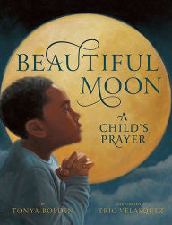 Beautiful Moon: A Child's Prayer - EyeSeeMe African American Children's Bookstore