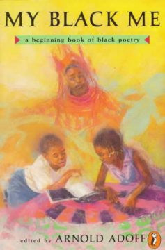 My Black Me: A Beginning Book of Black Poetry - EyeSeeMe African American Children's Bookstore