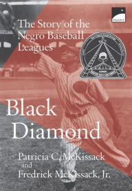 Black Diamond: The Story of the Negro Baseball Leagues - EyeSeeMe African American Children's Bookstore