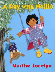 A Day with Nellie - EyeSeeMe African American Children's Bookstore