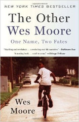 The Other Wes Moore: One Name, Two Fates - EyeSeeMe African American Children's Bookstore