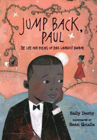 Jump Back, Paul: The Life and Poems of Paul Laurence Dunbar - EyeSeeMe African American Children's Bookstore