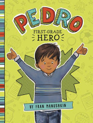 Pedro, First-Grade Hero - EyeSeeMe African American Children's Bookstore