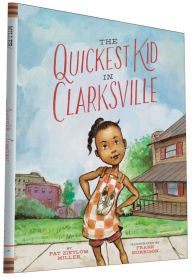 The Quickest Kid in Clarksville - EyeSeeMe African American Children's Bookstore