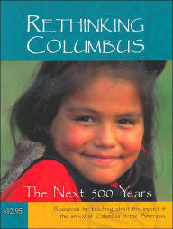 Rethinking Columbus: The Next 500 Years - EyeSeeMe African American Children's Bookstore