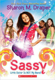 Sassy #1: Little Sister Is Not My Name! - EyeSeeMe African American Children's Bookstore
