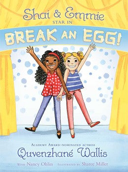 Shai & Emmie Series #1: Shai & Emmie Star in Break an Egg!