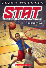 STAT: Standing Tall and Talented Series #3 Slam Dunk - EyeSeeMe African American Children's Bookstore