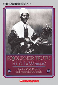 Sojourner Truth: Ain't I a Woman? - EyeSeeMe African American Children's Bookstore