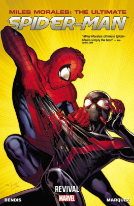 Miles Morales: Ultimate Spider-Man Volume 1: Revival